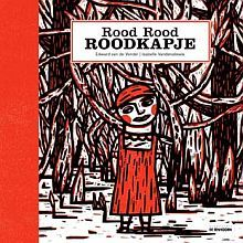 Rood rood roodkapje - Little red red red riding hood