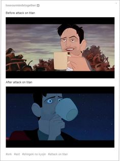 Before and after Attack on Titan lol X'D