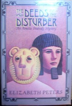 Elizabeth Peters, The Deed of the Disturber, first edition in dust jacket