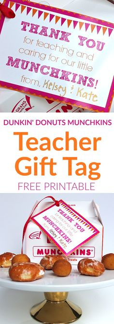 Teacher Gift Tag for Dunkin' Donuts Munchkins! Pefect for a Teacher Appreciation, Back to School, or End of School teacher gift!