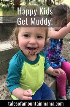 Happy Kids Get Muddy!