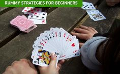 Online Rummy Strategies for Beginners: Focus on Pure Sequences  Discard High Cards  Use Middle Cards  Observe Your Opponents  Use Jokers Carefully  Drop if You Can't Win