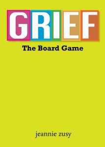 """Subscribe to my website journal, and I'll send you this story, """"Grief, The Board Game!"""""""