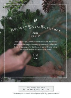 Our DIY Wreath Workshop Is THIS Tuesday