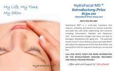 Enjoy our introductory price for the HydraFacial MD!
