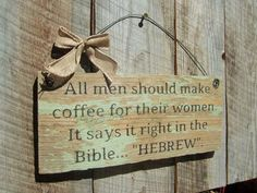 Rustic Home Decor Kitchen Decor Coffee Sign by BearlyInMontana