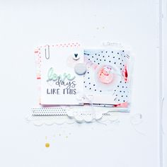 Love Days Like This layout by Suse Fish | @Felicity Jane