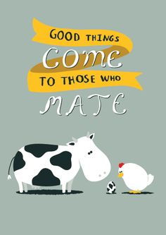 Good things come to those who mate. Baby Card | Open Me