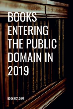 A whole host of new books have entered the public domain. Take a peek at what you now have copyright access to and what that means. Books To Buy, I Love Books, New Books, Books To Read, Reading Lists, Book Lists, Reading Nooks, Free Ebooks Online, Public Domain Books