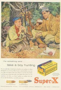 Take a boy hunting.