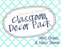 Chevron  Stripes EDITABLE Classroom Decor Pack - mint, green,  navy