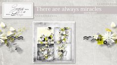 There are always miracles quickpages by Jessica art-design