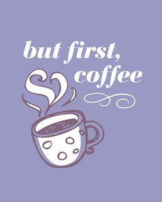 But first, #coffee