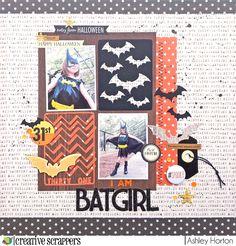 Ashley Horton Designs: Creative Scrappers #278   I Am Batgirl