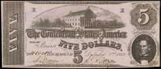 1862 $5 Dollar Bill Confederate States Currency Civil War Note T-53 A type 53 example of Confederate Money that was issued from Richmond Virginia on December 02, 1862. The center vignette shows the Capitol of the Confederate States of America (Virginia State Capitol, located in Richmond), at the right is a portrait of Christopher Memminger, who served the Confederacy as Secretary of the Treasury through most of the Civil War era.