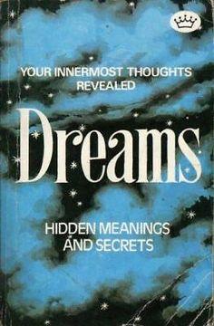 Dreams-Hidden-Meanings-and-Secrets-by-E-Kroiz Dream Meanings, The Secret, Meant To Be, Dreams, Thoughts, Ebay, Meaning Of Dreams, Ideas