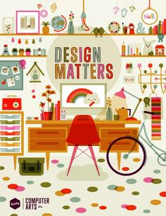Computer Arts Design Matters. Computer Arts commissioned www.studio-binky.com to create a full page illustration to go on the first page of ...