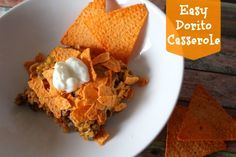 Easy Weeknight Meal: Dorito Casserole