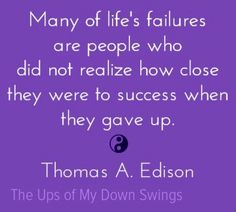 Failures quote via www.Facebook.com/TheUpsofMyDownSwings