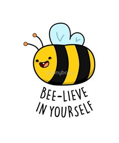 'Bee-lieve In Yourself Insect Animal Pun' by punnybone, 'Bee-lieve In Yourself Insect Animal Pun' by punnybone, Related posts:StickerMan Posts Brilliant Dad Jokes And Puns On a.