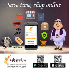 Save time by shopping online  http://sahayyam.com Our platform, your business.  #SellingOnline #OnlineStore #OnlineSellers  #OnlineShopping #order #Shop #online #Sahayyam  #ShopOnline #eCommerce #DigitalIndia #business  #GooglePlay #AppStore