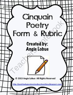 Cinquain Poetry Template (guided and independent practice) and RUBRIC for easy assessment **Example of a cinquain is provided
