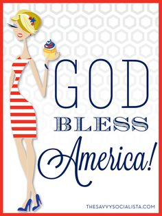 God Bless America!  Happy 4th of July!