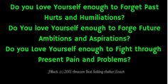 Love of Self is not Vanity...It is  Vital to your Very Survival.
