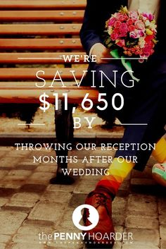 We all know weddings are expensive. To save money, this couple decided to hold their wedding reception months after getting married. - The Penny Hoarder http://www.thepennyhoarder.com/wedding-reception-save-money/