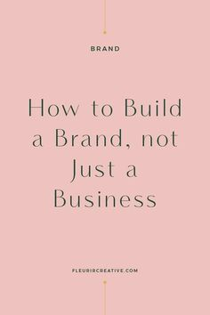 Branding your business - How to Build a Brand, Not Just a Business – Branding your business Small Business Plan, Business Advice, Small Business Marketing, Business Entrepreneur, Content Marketing, Business Education, Successful Business, Start Online Business, Starting A Business