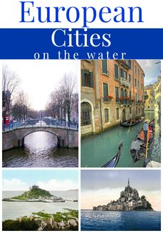 European Cities on the Water ~ DivineLifestyle.com ~ family travel