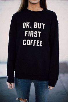 Dingtoll OK BUT FIRST COFFEE Hipster Sweatshirts Women Lady Black Harajuku Tracksuits Moletom Kpop Tops WMH70