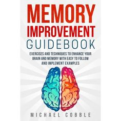 Special Launch Promo: Buy the Paperback version and get the Kindle Ebook FREE$ &nbspThis book will show you detailed and easy to follow techniques, exercises and games to greatly improve and enhance your memory and your brain cognitive possibilities.Apply what you learn in this book and will improve your study, work and personal abilities.___________________________________________________________________________________Is storing and remembering information a struggle for you?Do you find it Brain Memory Games, Memory Management, Brain Training Games, Brain Fog, Smart People, Guide Book, Free Ebooks, Improve Yourself, How To Memorize Things
