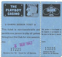 Gaming Session  ticket  from the London Playboy Casino Club - dated 1967.
