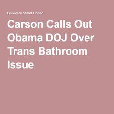 Carson Calls Out Obama DOJ Over Trans Bathroom Issue