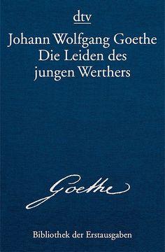 Die Leiden des jungen Werthers - Johann Wolfgang von Goethe * The Sorrows of young Werther - Johann Wolfang von Goethe