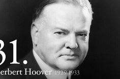Herbert Hoover - 31st President - born son of a quaker blacksmith in iowa - raised in oregon - became mining engineer - worked abroad and became active in relief efforts in both china and europe - presidential appointments included food adm. and secretary of commerce - served as president during the stock market crash and subsequent depression