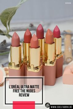 Loreal Color Riche Ultra Matte Free The Nudes – Die Lippenstifte im Test! Lipstick Swatches, Nude Lipstick, New Makeup Trends, Ultra Beauty, Peeling, Beauty Review, Makeup Tools, Beauty Make Up, Beauty