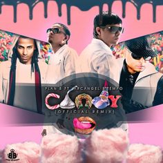 Plan B Ft. Tempo & Arcangel - Candy (Remix)