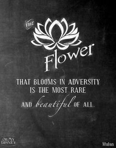 Love the meaning behind the Lotus...A flower that blooms in adversity is the most rare and beautiful of all.
