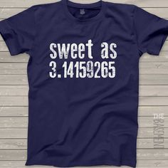3a65c791 Math teacher shirt - funny mathmetician shirt - sweet as pi 3.14 shirt