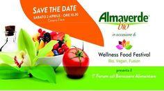 SAVE THE DATE: 2 Aprile 2016 Almaverde Bio presenta il PRIMO FORUM sul BENESSERE ALIMENTARE. Leggi e iscriviti gratis con una mail!  #sanomangiareit
