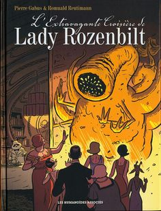 L'extravagante croisière de Lady Rozenbilt - Pierre Gabus, Romuald Reutimann