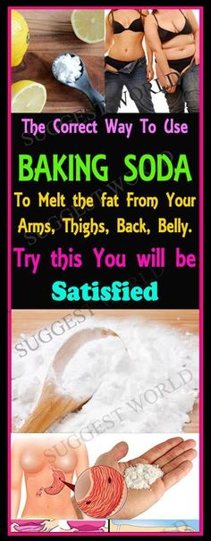 The Correct Way To Use Baking Soda To Melt The Fat From Your Arms, Thighs, Back And Belly #fat #bakingsoda #remedies #facts #homeremedies
