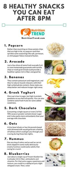 8 Healthy Snacks To Eat After 8PM {Infographic} - Best Infographics