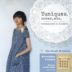 Japanese sewing book reprinted in French! Am dying to get this now that I have a chance of understanding the directions. Stylish Dress Book, Stylish Dresses, Japanese Sewing, Japanese Books, Pretty Little Dress, Little Dresses, Tunic Dress Patterns, Techniques Couture, Couture Sewing