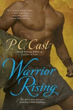 Warrior Rising - P C Cast    very funny!  (goddess of love is the book before this one)