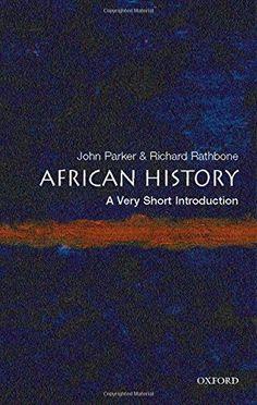 African History: A Very Short Introduction by John Parker https://www.amazon.com/dp/0192802488/ref=cm_sw_r_pi_dp_x_hDX5zb5VGRC0P