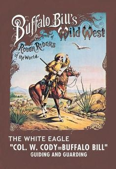 Buffalo Bill: The White Eagle 28x42 Giclee on Canvas