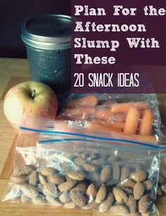 20 snack ideas for the afternoon slump